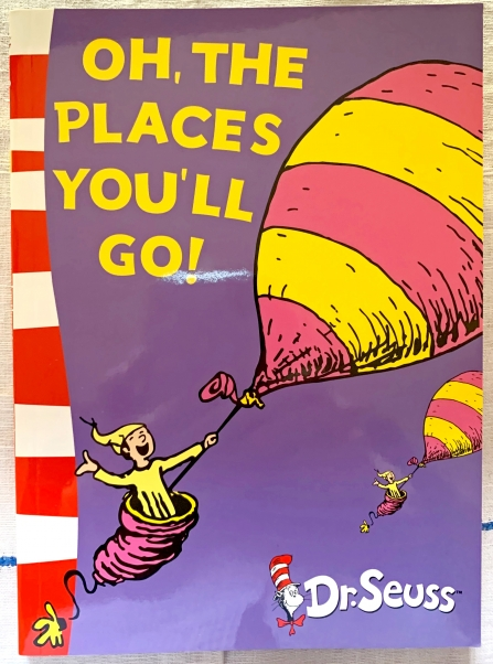 "Cover of 'Oh the Places You'll Go!"" by Dr Seuss"